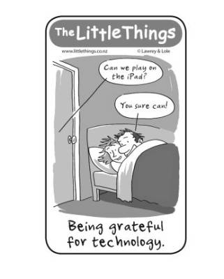 The Little Things, February 22 2016 Grateful for technology