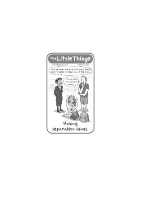 The Little Things July 12 2016 Separation issues